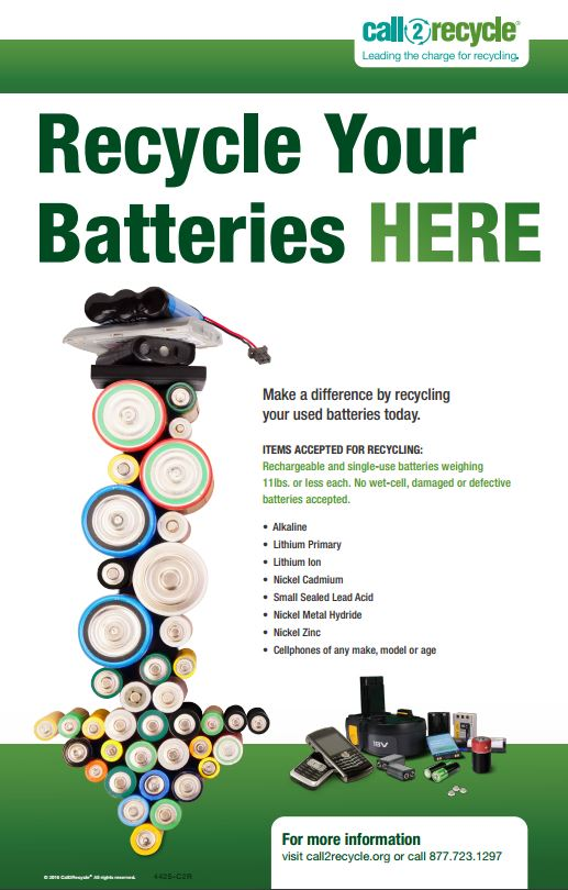 Call2Recycle branded image listing all types of acceptable materials. Rechargeable and single-use batteries weighing 11 lbs. or less each of the following types: Lithium Ion (Li-Ion), Small Sealed Lead Acid (SSLA/Pb), Nickel Cadmium (Ni-Cd), Nickel Metal Hydride (Ni-MH), Nickel Zinc (Ni-Zn), Lithium Primary, Alkaline, Carbon Zinc, Button and Coin cell batteries, and all cellphones are accepted regardless of size, make, model, or age. Wet cell batteries are not accepted.